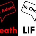 Death in Adam; Life in Christ